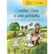 Ovečka Nina a jiné pohádky: Čteme sami