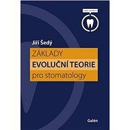 Základy evoluční teorie pro stomatology