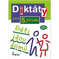 Diktáty pro 5.třídu: Nově upravené vydání - Kniha