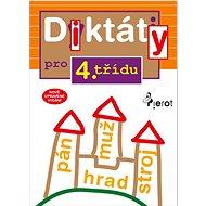 Diktáty pro 4.třídu: Nově upravené vydání - Kniha