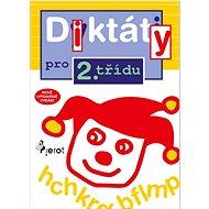 Diktáty pro 2.třídu: Nově upravené vydání - Kniha