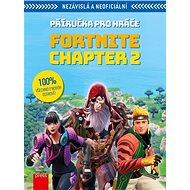 Fortnite Chapter 2 Příručka pro hráče: Nezávislá a neoficiální - Kniha