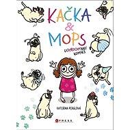 Kačka & Mops: Uchrochtaný komiks