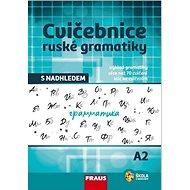 Kniha Cvičebnice ruské gramatiky s nadhledem A2 - Kniha