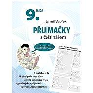 Přijímačky s češtinářem 9. třída - Kniha