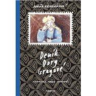 Deník Dory Grayové - Kniha