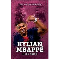 Kylian Mbappé: Malý princ - Kniha