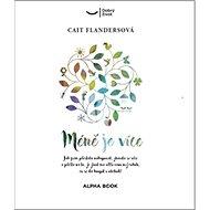 Méně je více - Kniha