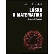 Láska a matematika: Srdce skryté skutečnosti - Kniha