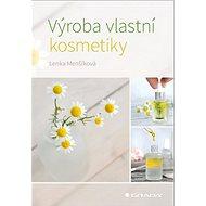 Kniha Výroba vlastní kosmetiky - Kniha