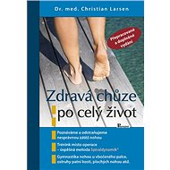 Zdravá chůze po celý život - Kniha