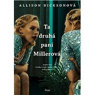 Ta druhá paní Millerová - Kniha