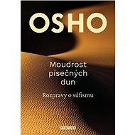 Moudrost písečných dun: Rozpravy o súfismu - Kniha