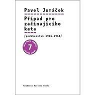 Případ pro začínajícího kata: podobenství 1966-1968 - Kniha