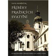 Příběhy pražských svatyní - Kniha
