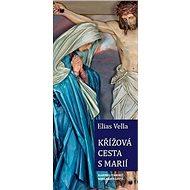 Křížová cesta s Marií - Kniha