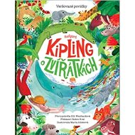 Rudyard Kipling o zvířátkách: Veršované bajky - Kniha