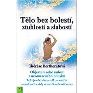 Tělo bez bolestí, ztuhlostí a slabostí - Kniha