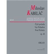 Miloslav Kabeláč Čtyři preludia op. 48 - Kniha