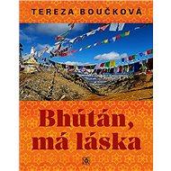 Bhútán, má láska - Kniha