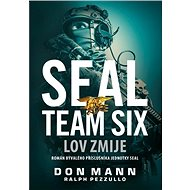 SEAL Team Six Lov zmije - Kniha