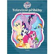 My Little Pony Televizní příběhy