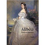 Alžběta Císařovna rakouská - Kniha