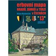 Erbovní mapa hradů, zámků a tvrzí v Čechách 13 - Kniha
