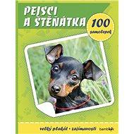 Pejsci a štěňátka: Plakát a 100 samolepek - Kniha