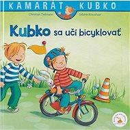 Kubko sa učí bicyklovať - Kniha