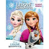 Ledové království Filmové příběhy - Kniha