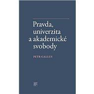 Pravda, univerzita a akademické svobody - Kniha