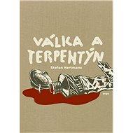 Válka a terpentýn - Kniha