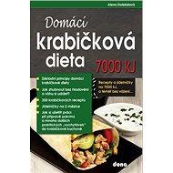 Domácí krabičková dieta 7000 kJ: Recepty a jídelníčky na 7000 kJ, a téměř bez vážení - Kniha