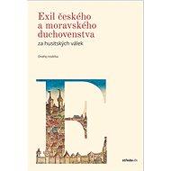 Exil českého a moravského duchovenstva za husitkých válek - Kniha