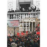 Ztráta starých jistot: Rakousko 1986-2000 - Kniha
