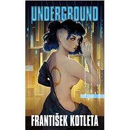 Kniha Underground - Kniha