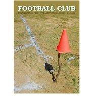 Football Club 01/2020: Čtvrtletník pro fotbalovou kulturu 01/2020 - Kniha