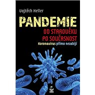 Pandemie od starověku po současnost: Koronavirus přímo nezabíjí - Kniha