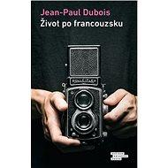 Život po francouzsku - Kniha