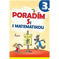 Poradím si s matematikou 3. ročník - Kniha
