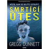 Smrtící útes: Místo, kam se bojíte vstoupit - Kniha