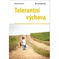 Tolerantní výchova - Kniha