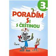 Poradím si s češtinou 3. ročník - Kniha