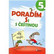 Poradím si s češtinou 5. ročník - Kniha