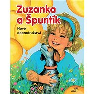 Zuzanka a Špuntík Nové dobrodružstvá - Kniha