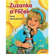 Zuzanka a Flíček Nová dobrodružství - Kniha