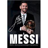 Messi: Bůh, který sestoupil na Zemi - Kniha