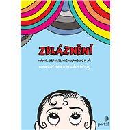 Zbláznění - Kniha
