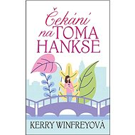 Kniha Čekání na Toma Hankse - Kniha